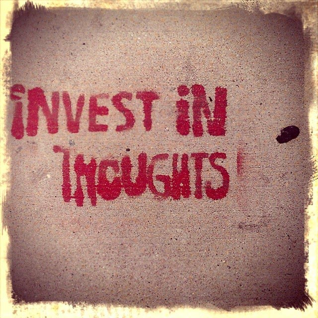 invest in thoughts